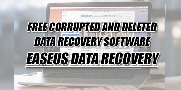 Free-Corrupted-And-Deleted-Data-Recovery-Software-EaseUS-Data-Recovery