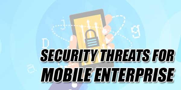 Security-Threats-For-Mobile-Enterprise