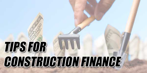 Tips-For-Construction-Finance