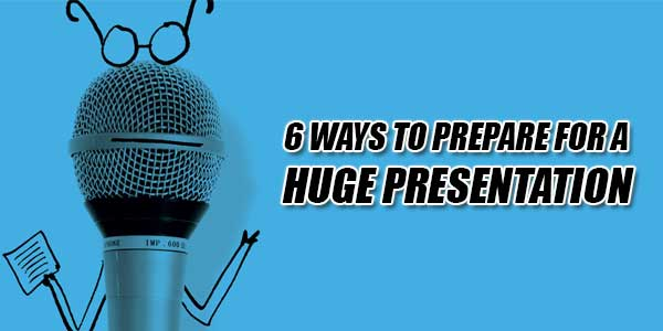how to ensure your prepare for a presentation