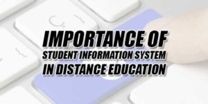 Importance-Of-Student-Information-System-In-Distance-Education