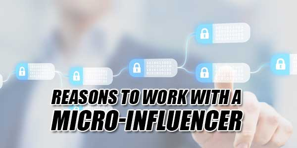 Reasons-To-Work-With-A-Micro-Influencer