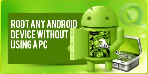 Root-Any-Android-Device-Without-Using-A-PC
