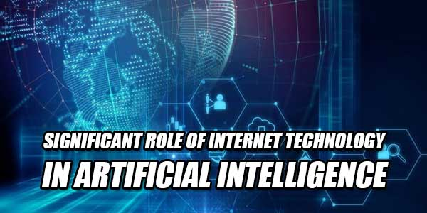 Significant-Role-Of-Internet-Technology-In-Artificial-Intelligence