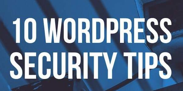 10-WordPress-Security-Tips