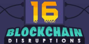16-Blockchain-Disruptions---What-Blockchain-Means-In-Layman's-Language-(Infographics)