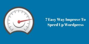 7-Easy-Way-Improve-To-Speed-Up-WordPress