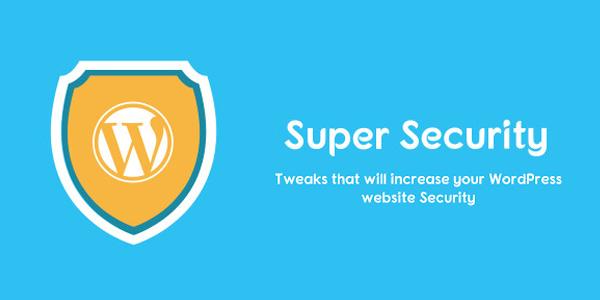 Super-Security-Tweaks-That-Will-Increase-Your-WordPRess-Website-Security
