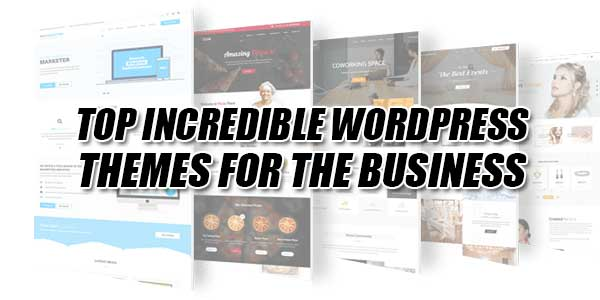 Top-Incredible-WordPress-Themes-For-The-Business