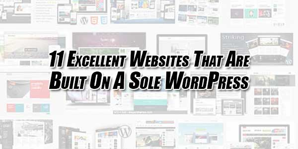 11-Excellent-Websites-That-Are-Built-On-A-Sole-WordPress