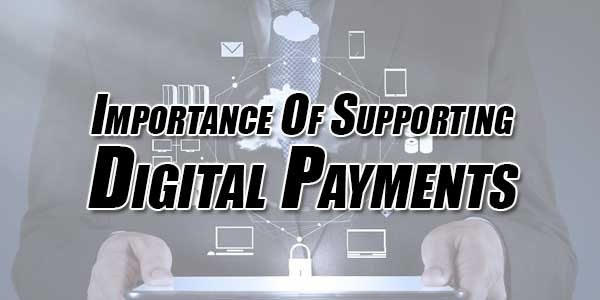 Importance-Of-Supporting-Digital-Payments