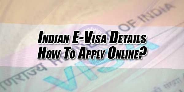 Indian-E-Visa-Details---How-To-Apply-Online