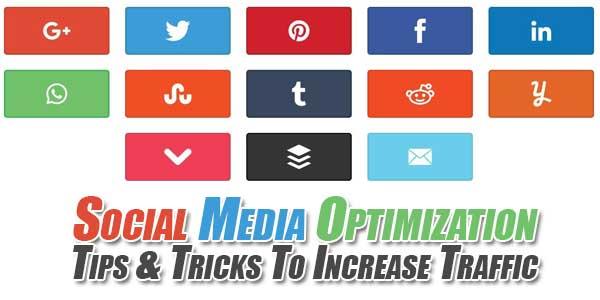 Social-Media-Optimization-Tips-&-Tricks-To-Increase-Traffic