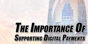 The-Importance-Of-Supporting-Digital-Payments