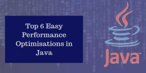 Top-6-Easy-Performance-Optimizations-In-Java