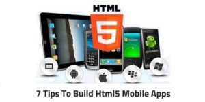 7-Tips-to-Build-HTML5-Mobile-Apps
