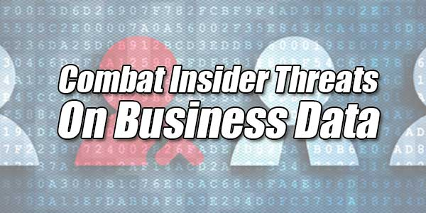 Combat-Insider-Threats-On-Business-Data