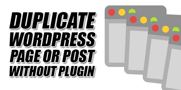 Duplicate-WordPress-Page-Or-Post-Without-Plugin