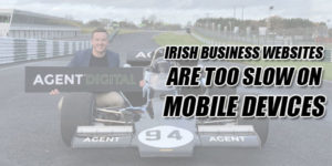 Irish-Business-Websites-Are-Too-Slow-On-Mobile-Devices