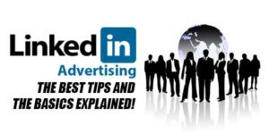 Linkedin-Advertising--The-Best-Tips-And-The-Basics-Explained