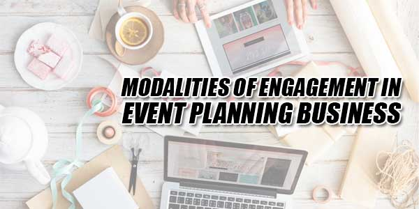 Modalities-Of-Engagement-In-Event-Planning-Business