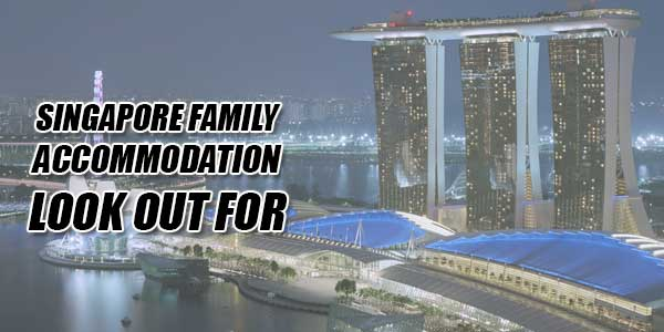 Singapore-Family-Accommodation-Look-Out-For
