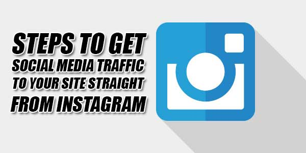 Steps-To-Get-Social-Media-Traffic-To-Your-Site-Straight-From-Instagram