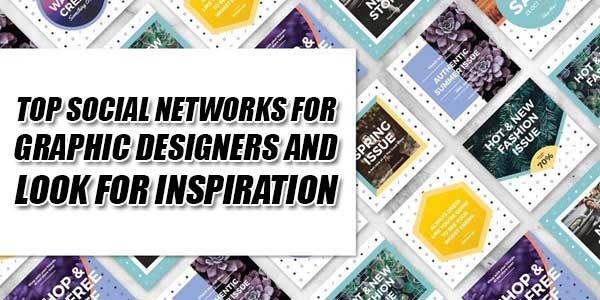 Top-Social-Networks-For-Graphic-Designers-And-Look-For-Inspiration