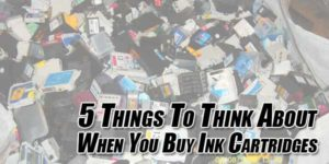 5-Things-To-Think-About-When-You-Buy-Ink-Cartridges