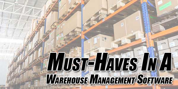 Must-Haves-In-A-Warehouse-Management-Software