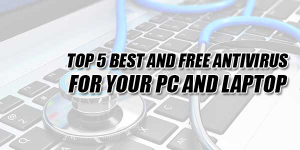 TOp-5-Best-And-Free-Antivirus-For-Your-PC-And-Laptop