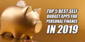 Top-5-Best-Self-Budget-Apps-For-Personal-Finance-In-2019