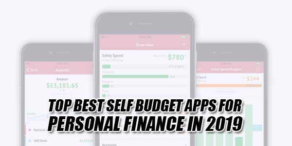Top-Best-Self-Budget-Apps-For-Personal-Finance-In-2019
