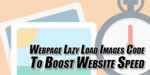 Webpage-Lazy-Load-Images-Code-To-Boost-Website-Speed