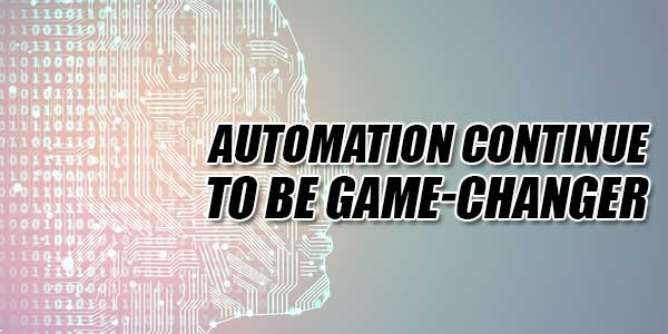 Automation-Continue-To-Be-Game-Changer