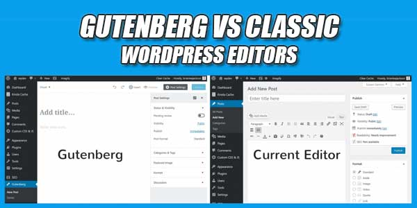 Gutenberg-Vs-Class-WordPress-Editors