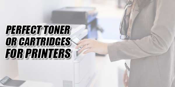 Perfect-Toner-Or-Cartridges-For-Printers