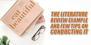 The-Literature-Review-Example-And-Few-Tips-On-Conducting-It
