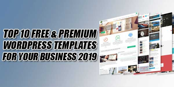 Top-10-Free-&-Premium-WordPress-Templates-For-Your-Business-2019