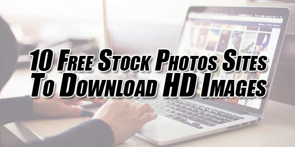 10-Free-Stock-Photos-Sites-To-Download-HD-Images