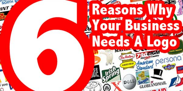 6-Reasons-Why-Your-Company-Needs-A-Logo