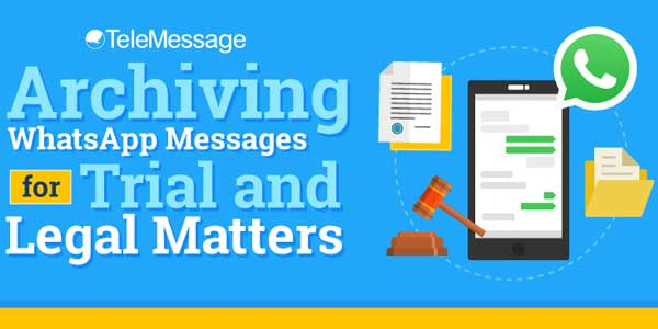 Archiving-WhatsApp-Messages-For-Trial-And-Legal-Matters-Infographics