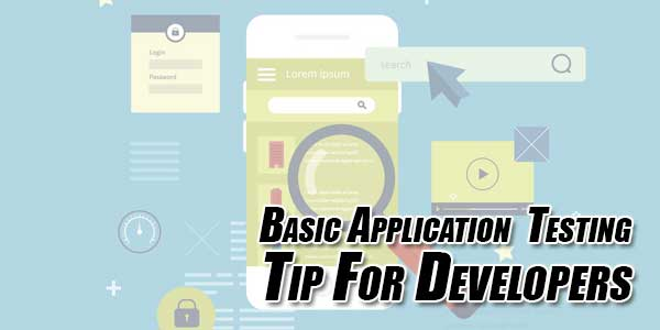 Basic-Application-Testing-Tip-For-Developers