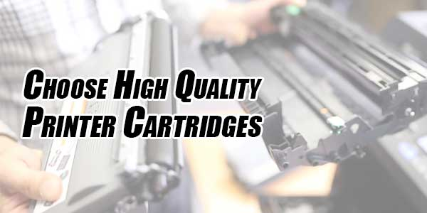 Choose-High-Quality-Printer-Cartridges