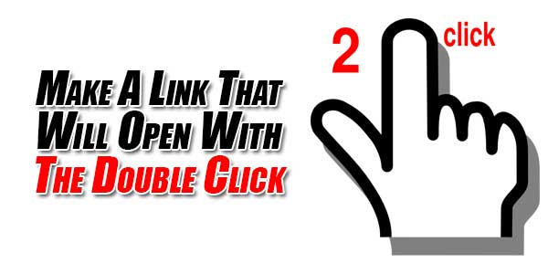 Make-A-Link-That-Will-Open-With-The-Double-Click
