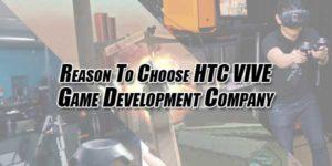 Reason-To-Choose-HTC-VIVE-Game-Development-Company