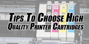 Tips-To-Choose-High-Quality-Printer-Cartridges
