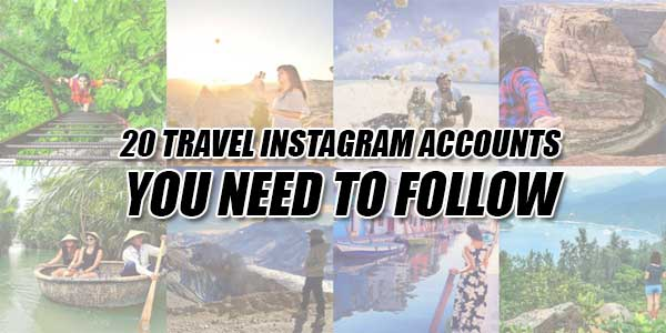 20-Travel-Instagram-Accounts-You-Need-To-Follow