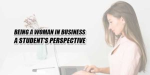 Being-A-Woman-In-Business-A-Students-Perspective