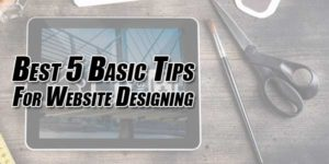 Best-5-Basic-Tips-For-Website-Designing
